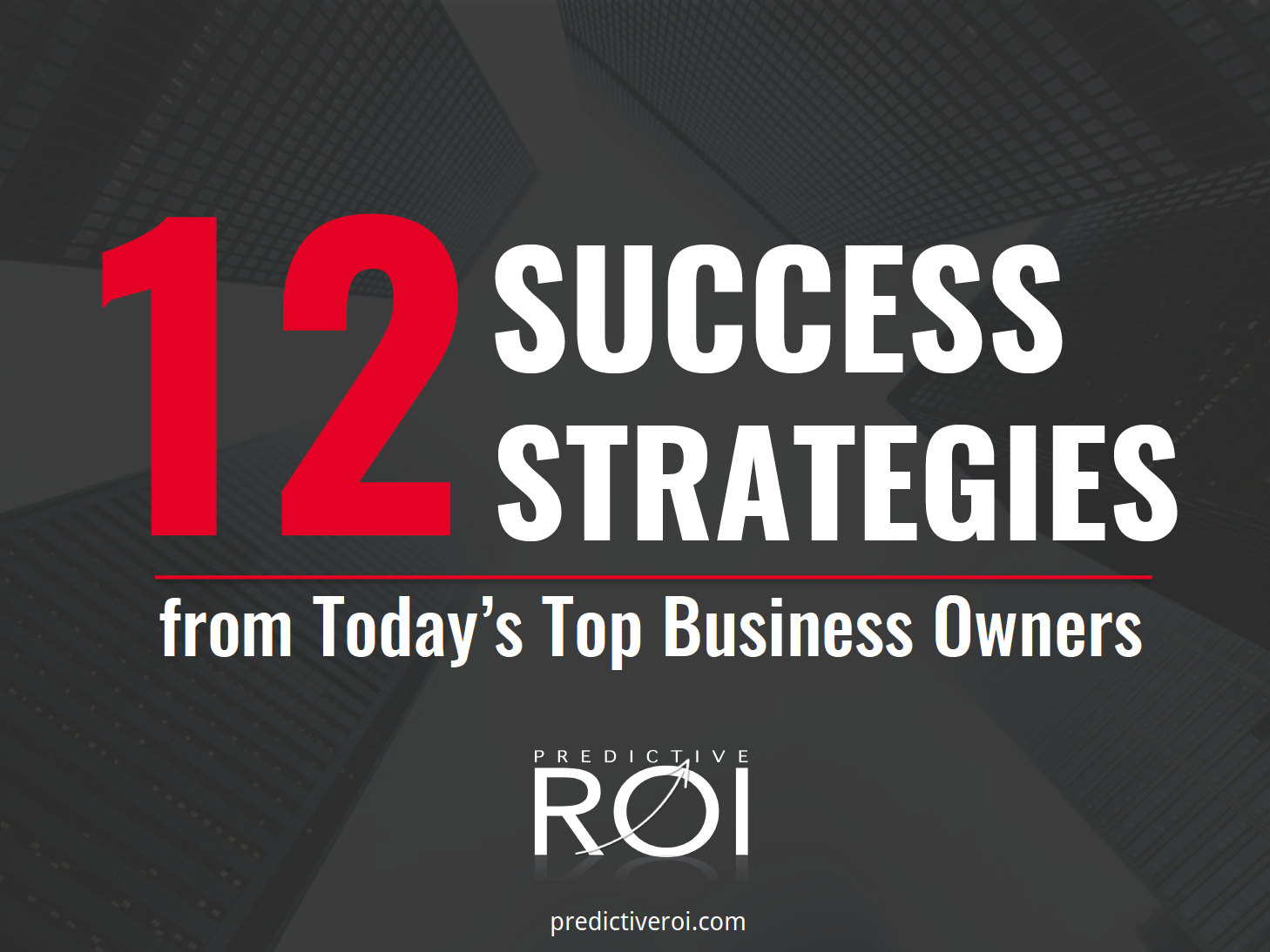 Business Success Strategies | 5 Best Strategies Top Business Owners