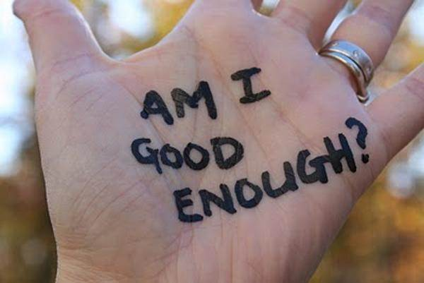 Am I Good Enough_
