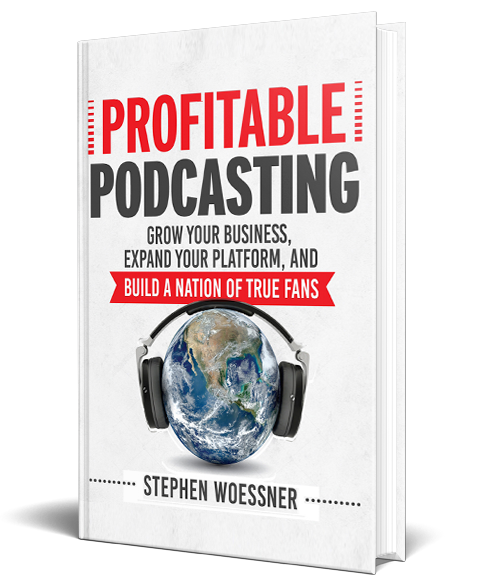 Profitable Podcasting Book